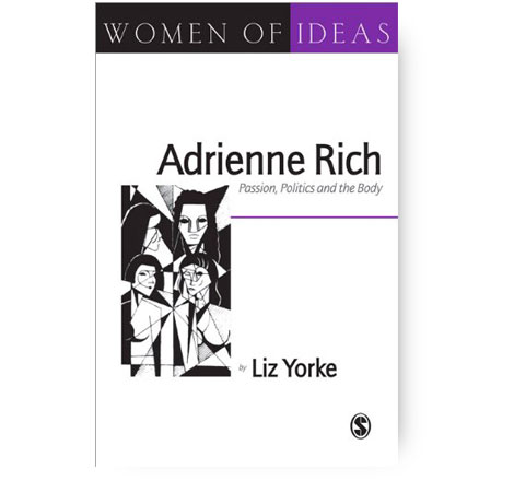 "Book-Liz-Yorke-""Women of Ideas-Adrienne Rich-Passions, Politics and the Body"""
